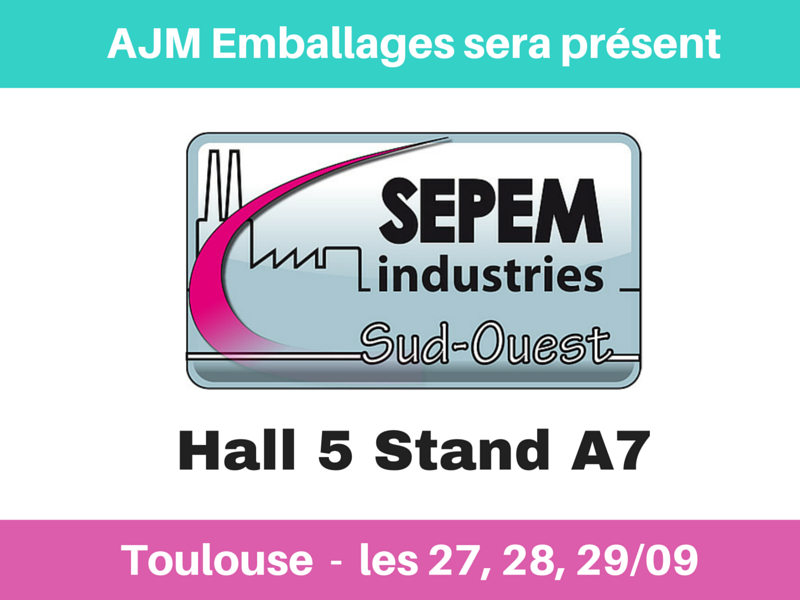 Salon sepem actualit ajm emballage for Salon sepem