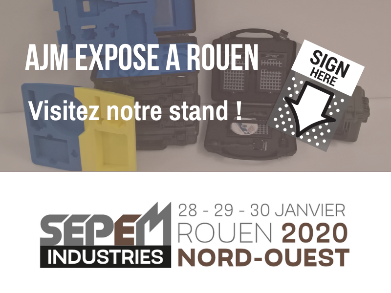 AJM EMBALLAGES expose au salon SEPEM Industries à Rouen