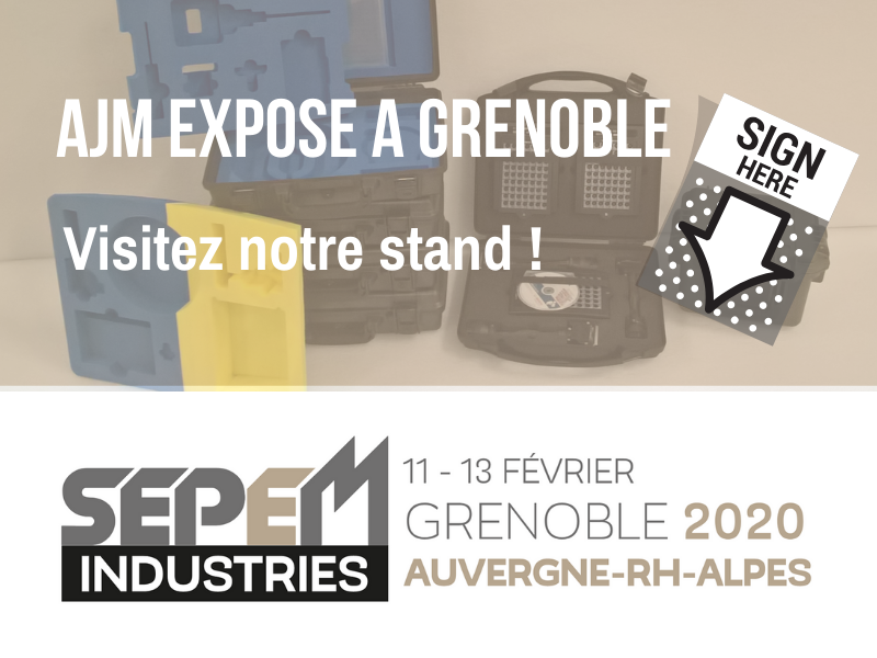AJM EMBALLAGES expose au salon SEPEM Industries à Grenoble